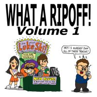Luke Ski - What A Ripoff! Volume 1 album cover by artbylukeski