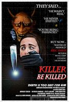 'Killer Be Killed' retro poster (fake movie) by EJTangonan