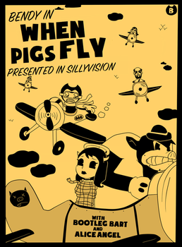 Bendy In: When Pigs Fly (Contest Entry) by Gamerboy123456