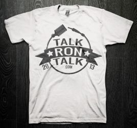 Talk Ron Talk T-Shirt/Logo by rlharris9337