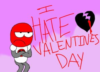 I HATE Valentine's Day by DoctorManny