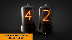 Nixie Tubes (Cinema 4D Tutorial) by NIKOMEDIA