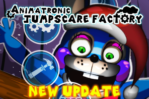 Animatronic Jumpscare Factory UPDATE! (Android) by Chibixi