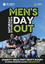 Men's Day Out, 2018