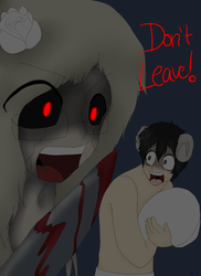 DON'T LEAVE ME by ChikyuMisaki1617