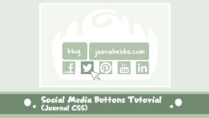 Social Media Buttons (Journal CSS) Tutorial by Suncut