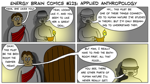 Energy Brain Comics #123: Applied Anthropology by EnergyBrainComics