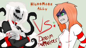Nightmare Ally VS. Dream Puppeteer ::Collab:: by AllTheLittleWonders