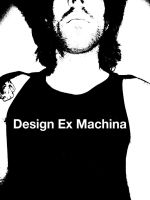 Design Ex Machina by VincentDeVille