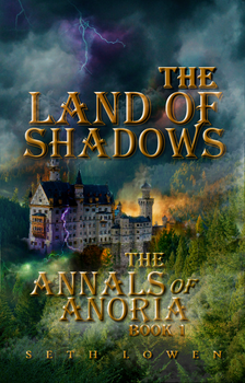 The Annals Of Anoria by paraenesis