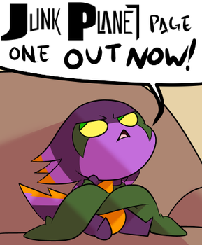 Junk Planet Comic is a GO. by PotooBrigham
