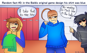 Baldis basics facts: 3 by Mr-Ms-Faded