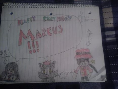 Happy Birthday Marcus by marcusderjr