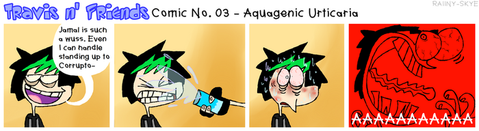 TnFComic No. 03 - Aquagenic Urticaria by RAIINY-SKYE