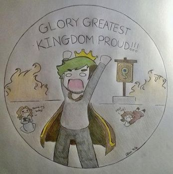 GLORY GREATEST KINGDOM PROUD!!! by TheLastGamer99