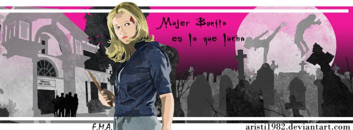 Mujer Bonita es la que lucha - Series 12 - Buffy by aristi1982
