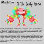 MusiCritters - The Candy Raver by Trellia
