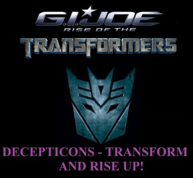 G. I. Joe Rise Of The Transformers - Rise Up! by Sideswipe217