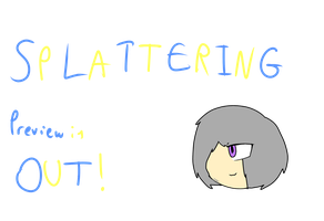 The SPLATTERING Preview is out! by IToastedAToaster