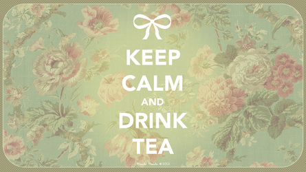 Keep Calm and Drink Tea Wallpaper by MocchiMocchi