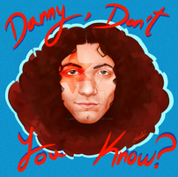 Don't You Know? by Lady-Red-Art