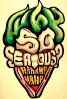 Why So Serious? by LovelyDear