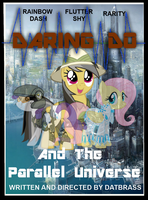 Daring Do And The Parallel Universe by DatBrass