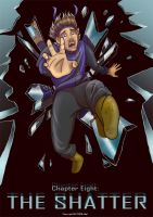 Chapter 8 The Shatter Cover by Kezhound