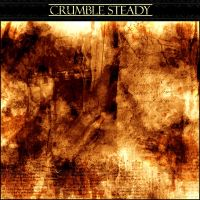 Crumble Steady by spilling-heart