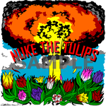 Nuke the Tulips by masayumesoto