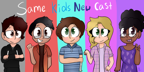 Same Kids New Cast by puppylover17YT45