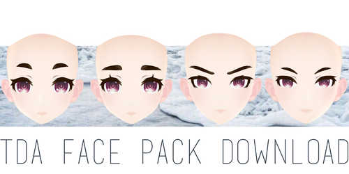 TDA FACE EDIT PACK by shiIlyo