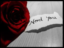 Need You by PetasK