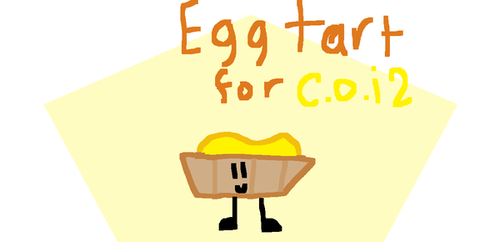 Egg Tart For Coi by AlexTheYandere