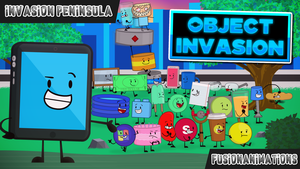Object Invasion - Invasion Peninsula (Poster) by FusionAnimations117