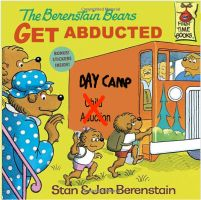 The Berenstain Bears Get Abducted by thearist2013