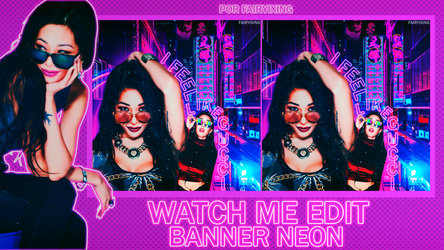 + watch me edit | banner neon - jessi by fairyixing