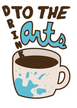 Drink To the Arts Logo by Jade-Xe