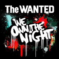 Single|We Own the Night|The Wanted. by Heart-Attack-Png