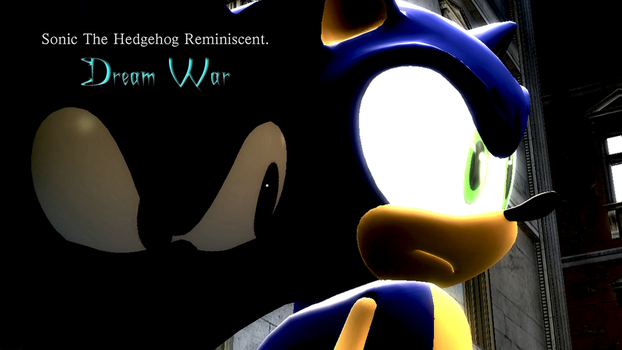 Sonic The Hedgehog Reminiscent Dream War Poster 2 by shadow759