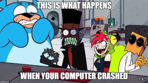 This Is What Happens When Your computer crash by funnytime77