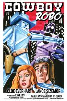 Cowboy Robo Theatre Poster by vonfolger