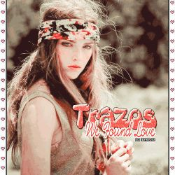 Trazos We Found Love |STYLES| by ElevateEditions