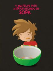 No Soup For You by Pipe182motaS