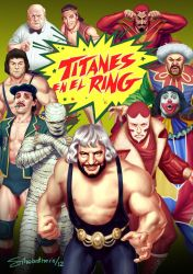 Titanes en el ring by thesilvabrothers
