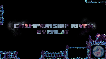 League of Legends Stream Overlay: Championship Riv by Singularity01