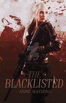 The Blacklisted by AnneCullen3