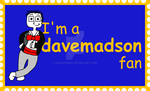 I'm A Davemadson Fan Stamp by maxiandrew