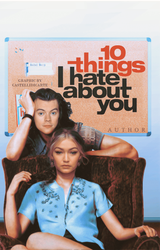 10 things I hate about you by castellidicarte