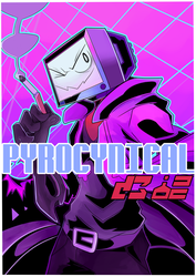 Iz Dat Boi PyroCynical by CameronGlynn